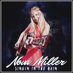 "Nova Miller med nya singeln ""Singing In The Rain"""